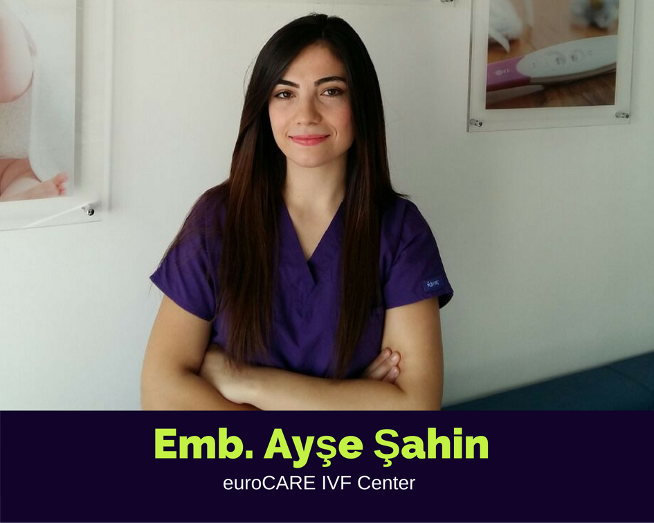 EMB. AYŞE ŞAHİN, Embryologist